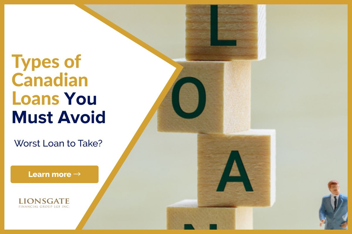 Canadian Loans You Must Avoid