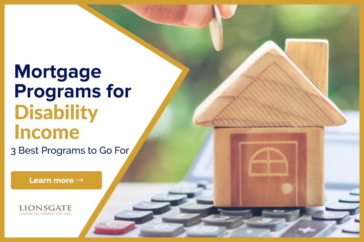Mortgage Programs For Disability Income